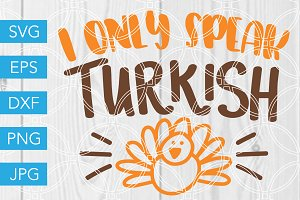 I Only Speak Turkish Thanksgiving