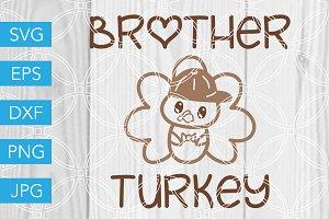 Brother Turkey Cut File