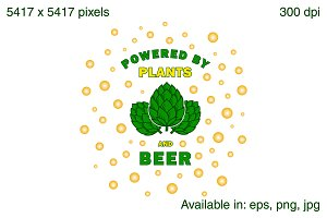 Powered by plants and beer