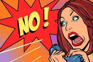 no negation. Woman screams in phone