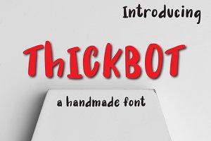 ThICK BOT font