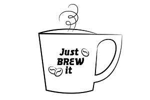 Just Brew It. Coffee Illustration