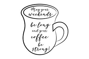 May your weekends be long