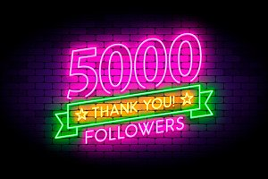 5000 followers neon sign