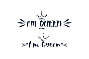 I am queen text with crown