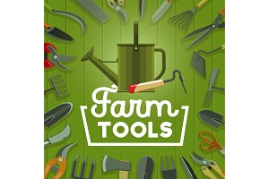 Farm tools and gardening equipment
