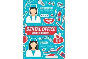 Dentist, orthodontist and surgeon