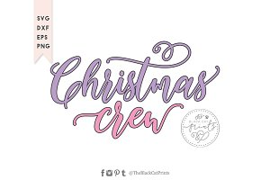Christmas crew SVG DXF EPS PNG