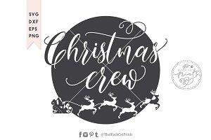 Christmas crew, Santa SVG DXF EPS