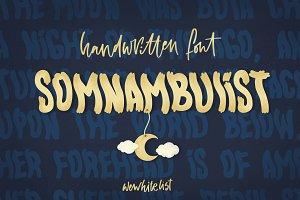 Handwritten Somnambulist font.