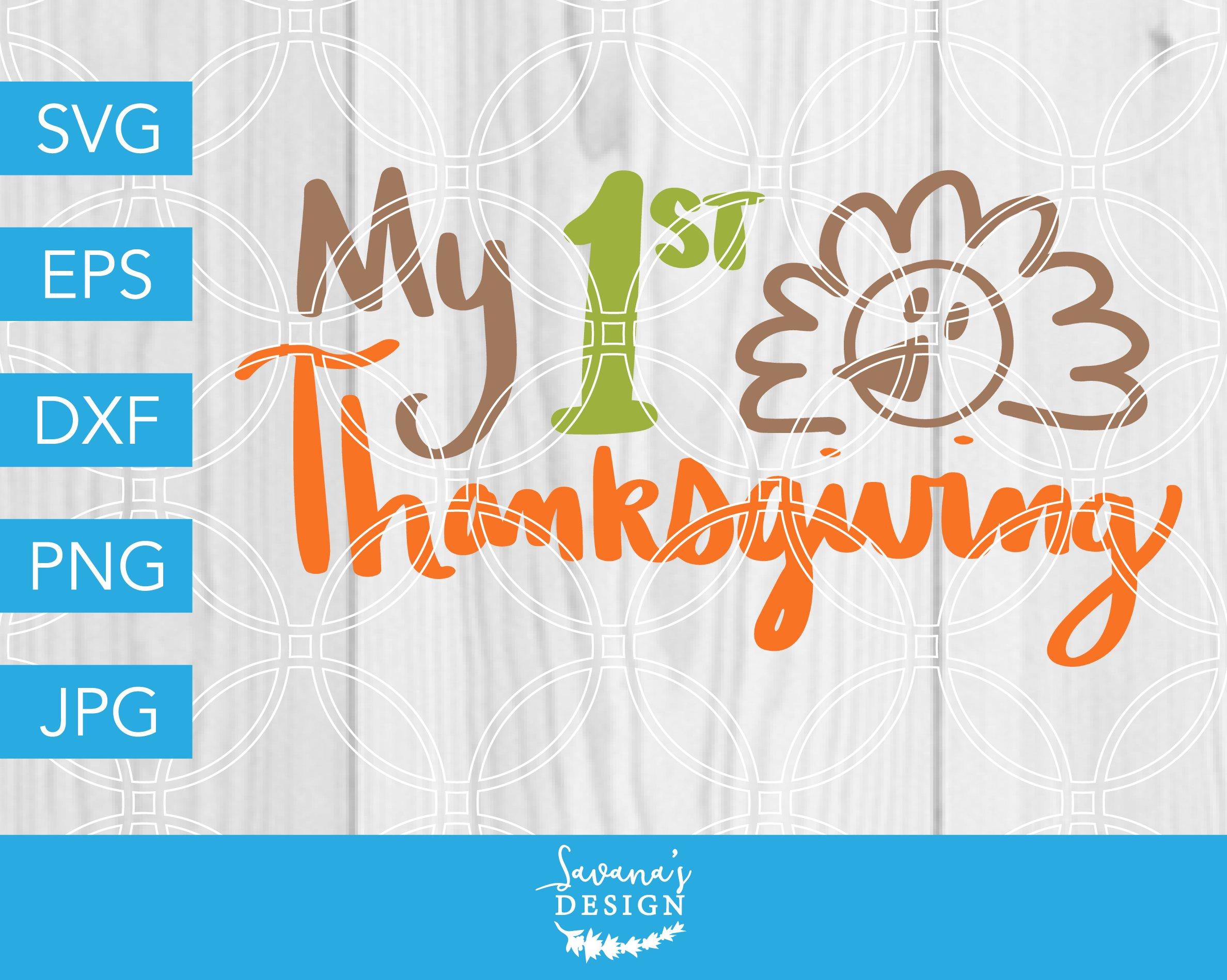 My 1st Thanksgiving Svg Pre Designed Photoshop Graphics Creative Market