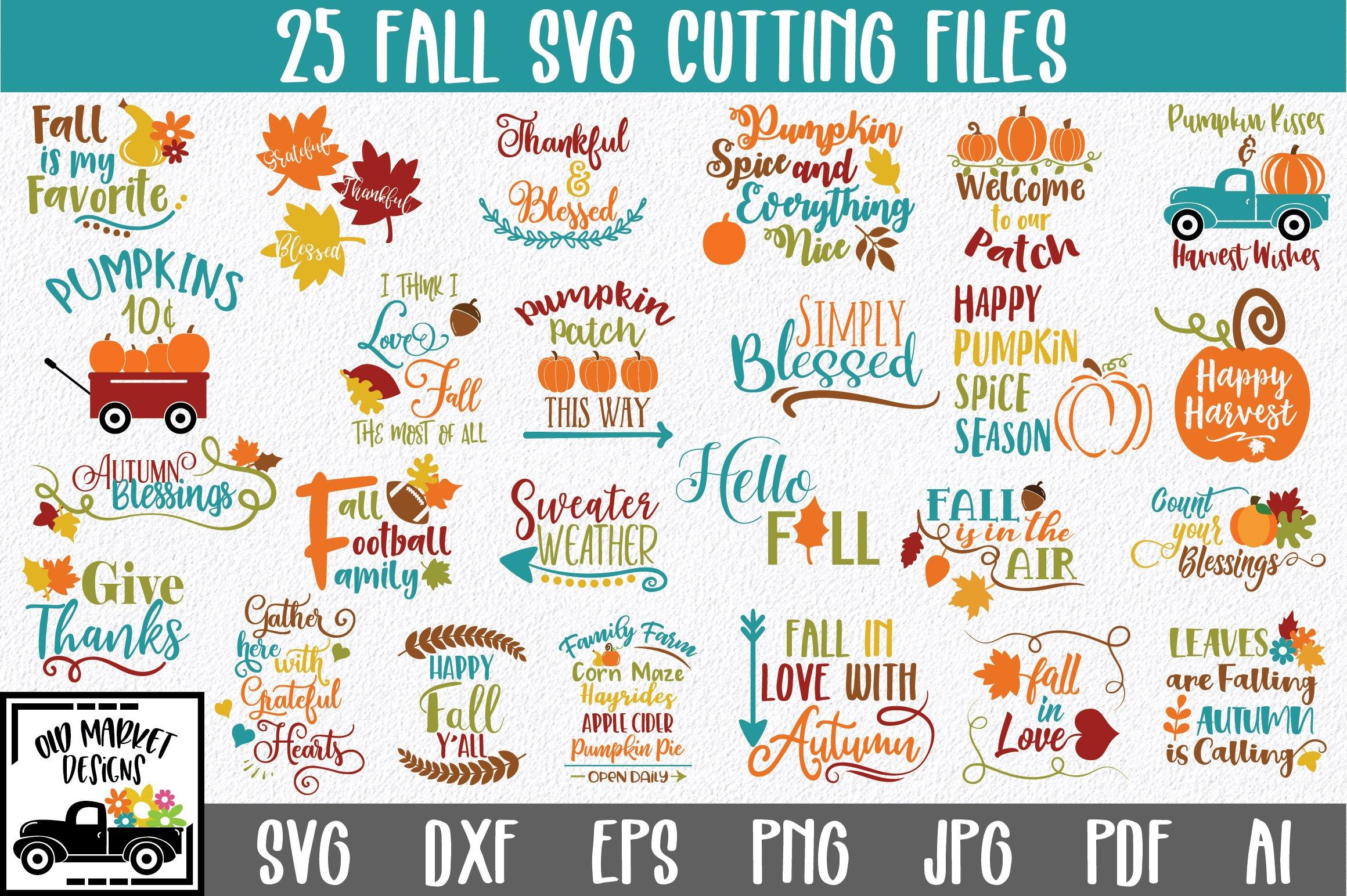 Fall Svg Bundle 25 Cut Files Pre Designed Vector Graphics Creative Market