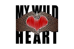 My Wild Heart t-shirt fashion print