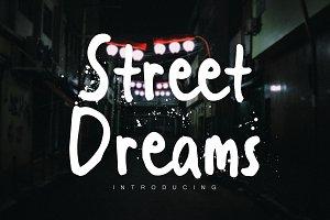Street Dreams Brush Font