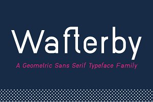 Wafterby Geometric Sans Serif Family