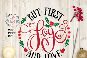 But First Joy and Love