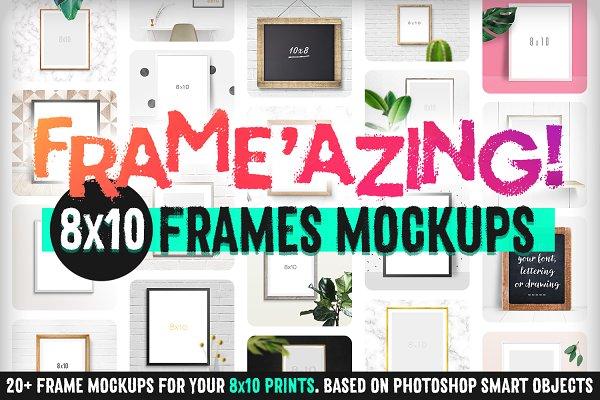 Frame'azing ‒ 8x10 Frame Mockups