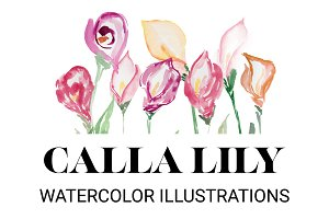 Calla Lily: Watercolor Illustrations
