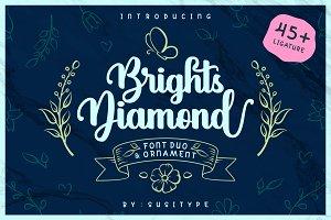 Brights Diamond + EXTRAS *INTRO SALE