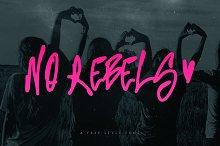 No Rebels Font