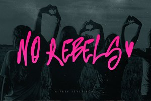 No Rebels Font