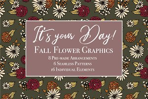 It's Your Day - Fall Flower Graphics