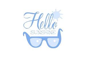 Hello Sunshine, positive quote