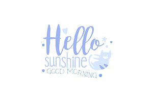 Hello Sunshine, Good Morning