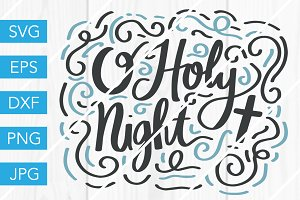O Holy Night SVG Cut File Christmas