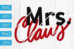 Mrs Claus SVG Cut File Christmas SVG