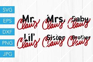 Claus Family SVG Santa Christmas SVG