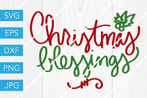 Christmas Blessings SVG Cut File