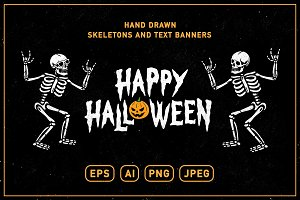 HALLOWEEN SKELETONS AND TEXT BANNERS