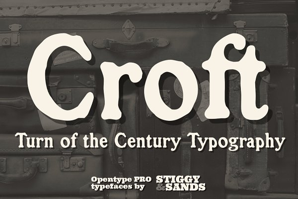 Display Fonts: Stiggy & Sands - Croft