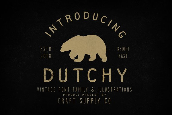 Fonts: Craft Supply Co. - Dutchy - Vintage Type Family +Extras