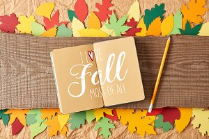 """flat lay with """"I love fall most of a"""