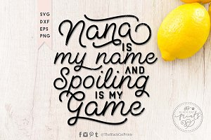 Nana is my name SVG DXF EPS PNG