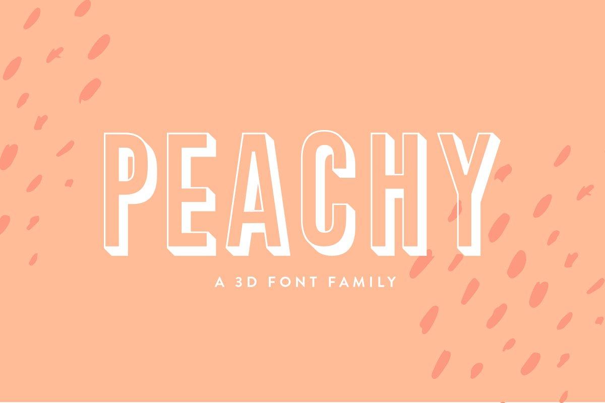 Peachy | A 3D Font Family ~ Display Fonts ~ Creative Market