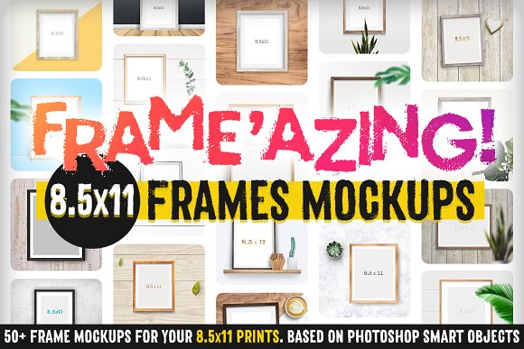 Frameazing 85x11 Frame Mockups Product Mockups Creative Market