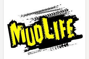 Mud life Sticker