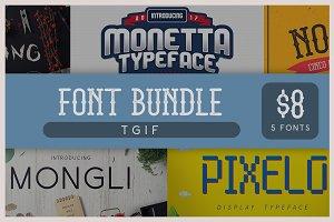 TGIF Font Bundle - 5 Fonts