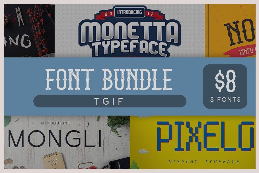 TGIF Font Bundle - 5 Fonts ~ Display Fonts ~ Creative Market