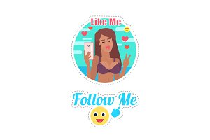 Follow and Like Me Woman with Cell