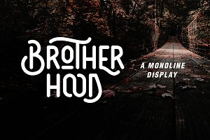 Brotherhood - Monoline Display