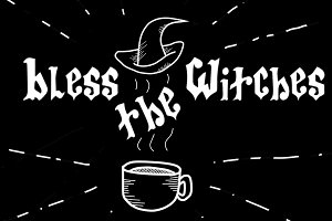 Bless the Witches: Gothic Typeface