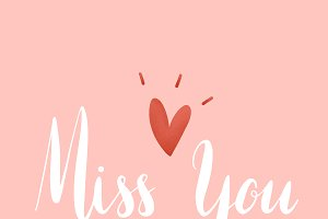 Miss you typography vector in white