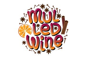 Cute Mulled Wine lettering isolated