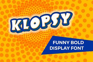 KLOPSY - funny bold display font