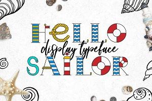 """Hello Sailor"" Display Typeface"