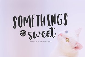 Somethings sweet